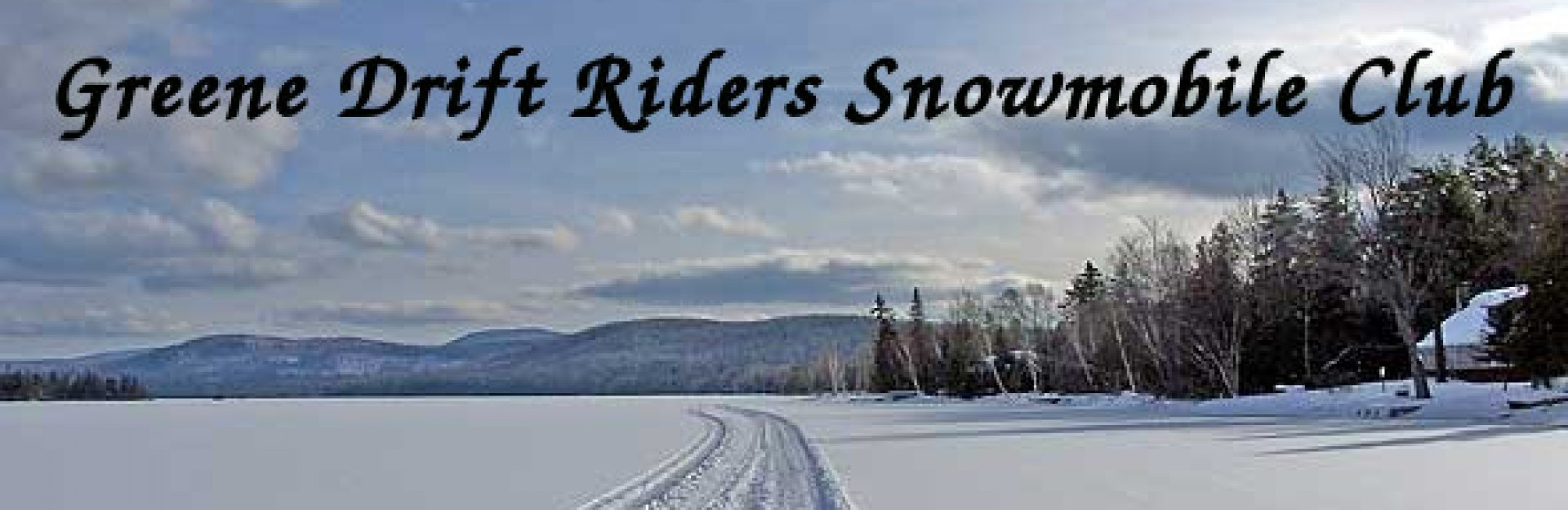 Greene Drift Riders Snowmobile Club